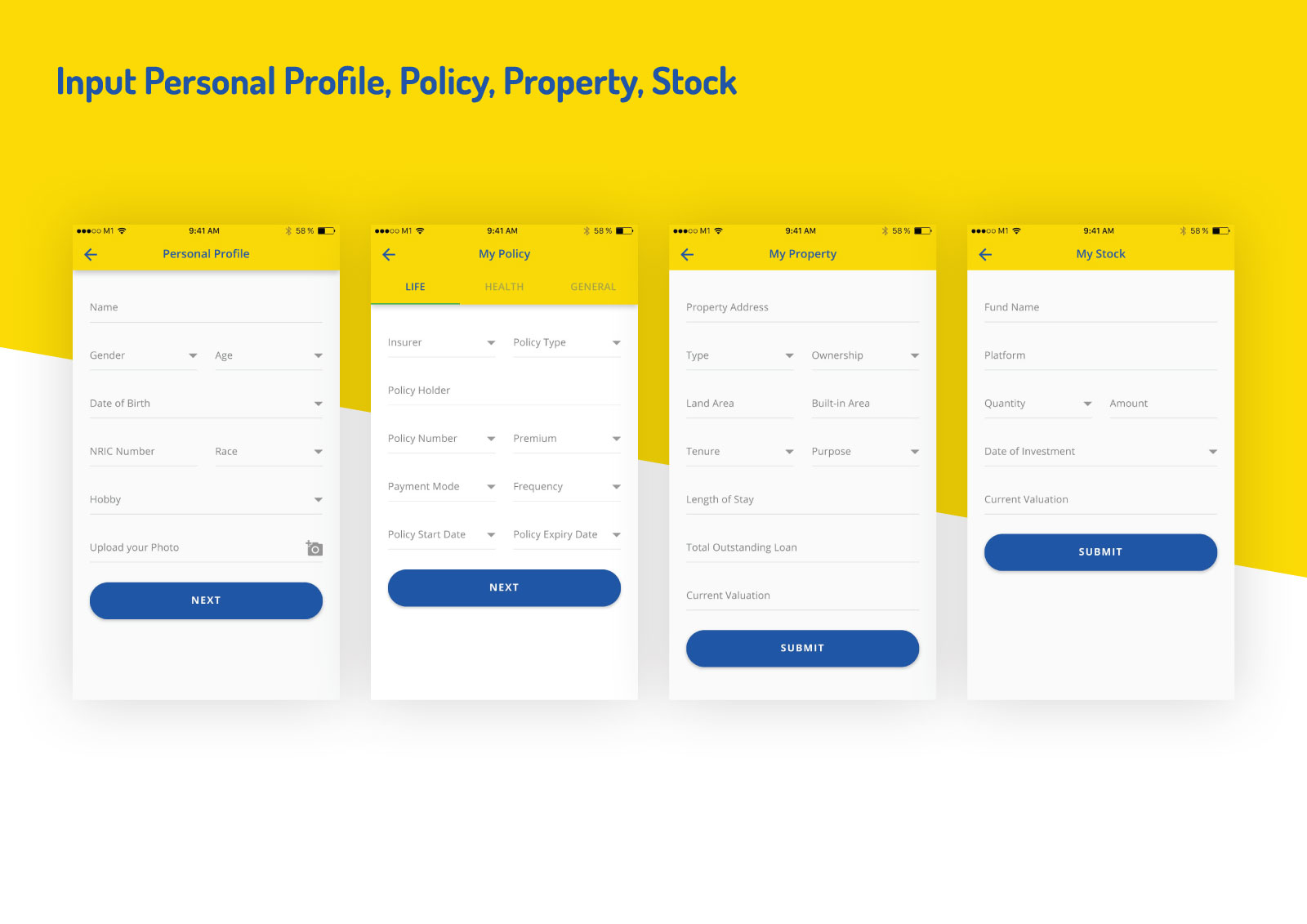 Asset Snaps - Input Personal Profile, Policy, Property Stock